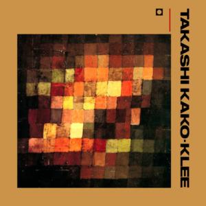 TAKASHI KAKO - KLEE (1986)